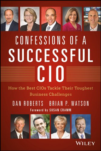 confessions-of-a-successful-cio-how-the-best-cios-tackle-their-toughest-business-challenges