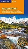 POLYGLOTT on tour Reiseführer Argentinien: Mit großer Faltkarte und 80 Stickern