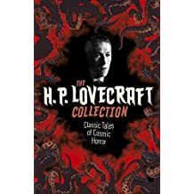 The H. P. Lovecraft Collection: Classic Tales of Cosmic Horror: Slip-Case Edition