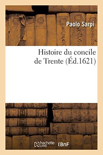 Histoire du concile de Trente par Paolo Sarpi