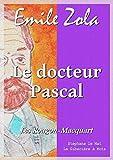 Le docteur Pascal - Les Rougon-Macquart 20/20 - Format Kindle - 9782374632759 - 1,99 €