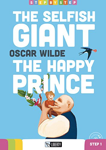 The selfish giant-The happy prince. Con CD