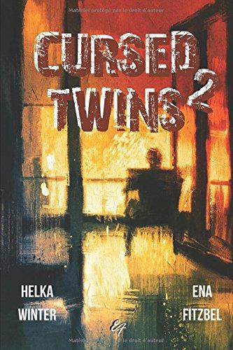 Cursed Twins - Livre II: La dystopie de l'anne... 2061 !