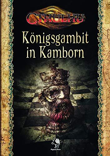 Cthulhu: Königsgambit in Kamborn