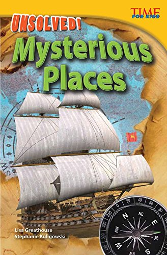 Unsolved! Mysterious Places (time For Kids® Nonfiction Readers) por Stephanie Kuligowski