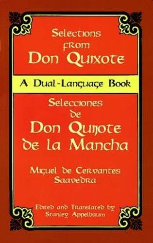 Don Quixote: Selections (Dover Dual Language Spanish)