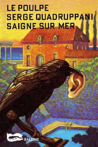 Saigne-sur-Mer (Le Poulpe t. 2) par Serge Quadruppani