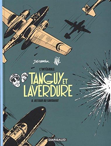Tanguy et Laverdure L'intégrale, Tome 8 : Retour au Sarrakat