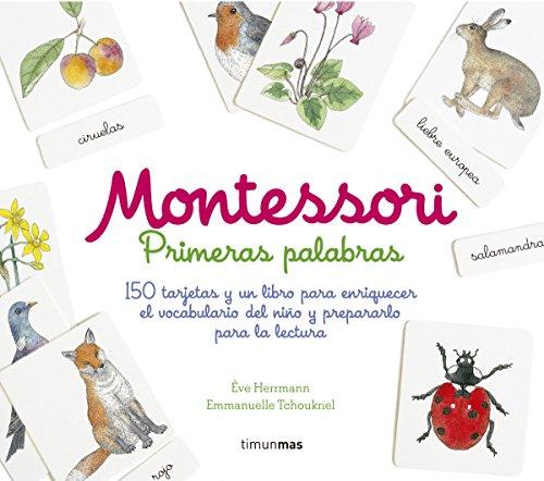 Montessori. Primeras palabras: 150 tarjetas y un libro para...
