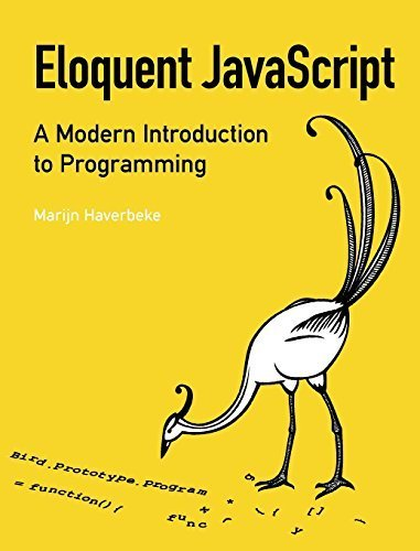Eloquent JavaScript: A Modern Introduction to Programming 1st edition by Haverbeke, Marijn (2011) Paperback
