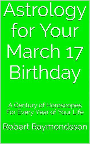 March 17 Birthday Horoscope