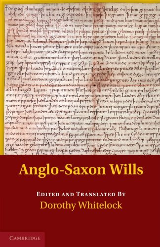Anglo-Saxon Charters in the Vernacular 3 Volume Set: Anglo-Saxon Wills by Dorothy Whitelock (2011-11-24)