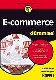 E-commerce for dummies. Conoscere i fondamenti delle-commerce. Acquisire gli strumenti di vendita più efficaci. Creare