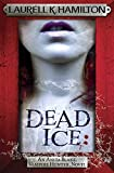 dead ice anita blake vampire hunter 24 by laurell k hamilton 4 jun 2015 hardcover