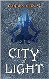 City Of Light (The Zin Series Book 1)