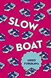 Slow Boat (Japanese Novellas Book 1)