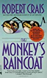The Monkey's Raincoat (Elvis Cole, Band 1)
