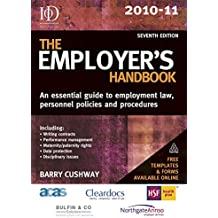 The Employer's Handbook 2010-11: An Essential Guide to Employment Law Personnel Policies and Procedures