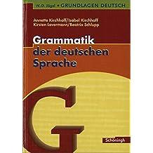W.-D. Jägel Grundlagen Deutsch: Grammatik der deutschen Sprache