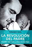 Revolución del padre,La