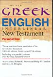 The New Greek-English Interlinear New Testament: A New Interlinear Translation of the Greek New Testament, United Bible Societies' Fourth, Corrected ... Standard Version, Testament (Personal Size)