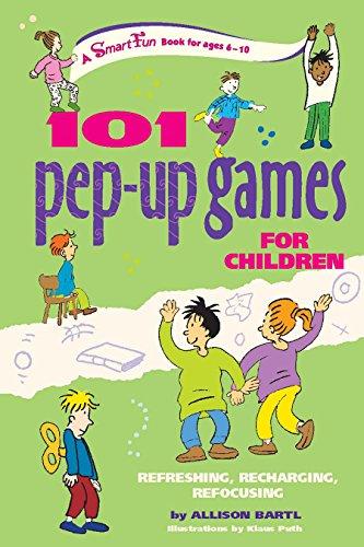 101 Pep-Up Games for Children: Refreshing, Recharging, Refocusing (Smartfun Activity Books)