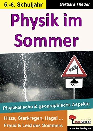 Physik im Sommer: Physikalische und geographische Aspekte