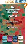 The Psychodynamic Counselling Primer...
