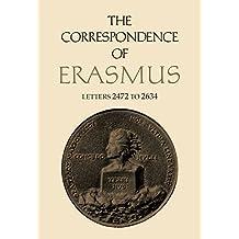 CORRESPONDENCE OF ERASMUS (Collected Works of Erasmus)