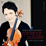 Romance Oubliee - Tabea Zimmermann