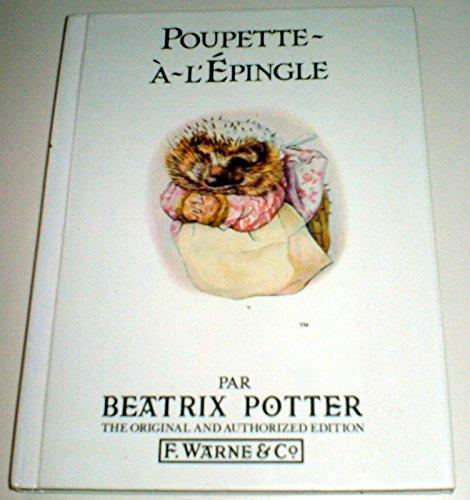 Poupette-A-L'Epingle / Mrs. Tiggy-Winkle par Beatrix Potter
