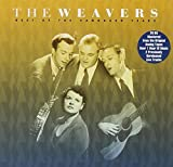 Songtexte von The Weavers - Best of the Vanguard Years
