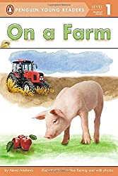 On a Farm (Penguin Young Readers, Level 1) by Alexa Andrews (2013-03-21)