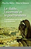 Le diable, l'exorciste et le psychanalyste