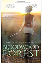 The Bloodwood Forest: Tales from the Crimson Sword Paperback