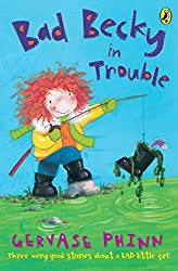 Bad Becky in Trouble (First Young Puffin) by Gervase Phinn (2005-01-27)