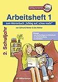 Schlag auf, schau nach!: Arbeitsheft 1 zum Wörterbuch 2. Schuljahr - Edmund Wetter
