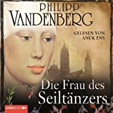 Die Frau des Seiltänzers - Philipp Vandenberg