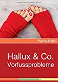 Hallux & Co.: Vorfussprobleme
