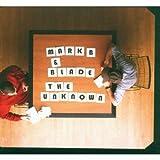 Songtexte von Mark B & Blade - The Unknown