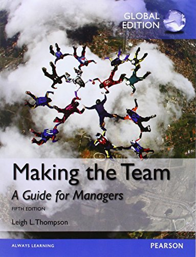Making the Team by Leigh L. Thompson (2015-01-06)
