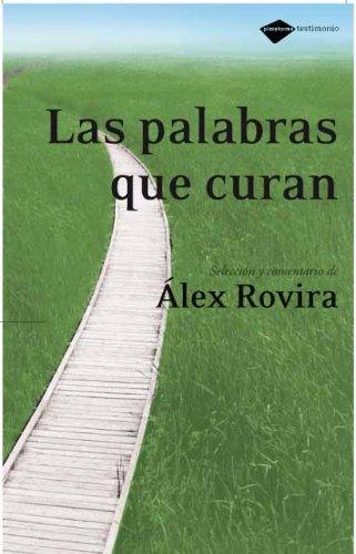 Palabras Que Curan,Las 4ヲed (Testimonio) por Álex Rovira