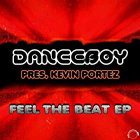 Danceboy pres. Kevin Porter-Feel The Beat EP