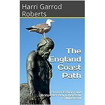 The England Coast Path: Severn Estuary and Bridgwater Bay (Chepstow to Minehead)