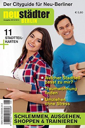 Neustädter Berlin 2013/2014: Cityguide und Umzugsplaner für Neu-Berliner thumbnail