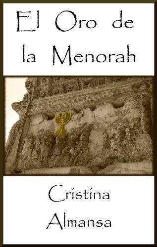 El Oro de la Menorah por Cristina Almansa