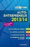 TOP'Actuel - Auto-entrepreneur 2013/2014 de Deleporte. Bénédicte (2013) Broché