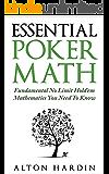 Essential Poker Math: Fundamental No Limit Hold'em Mathematics You Need To Know (English Edition)