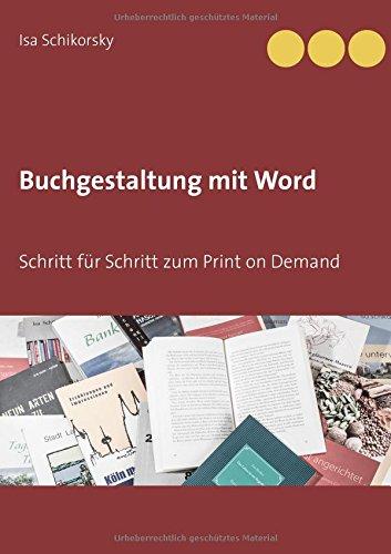 Buchgestaltung mit Word: Schritt für Schritt zum Print on Demand Buch-Cover