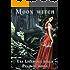 Una Lucertola dalla Pelle di Donna (Moon Witch Vol. 4)